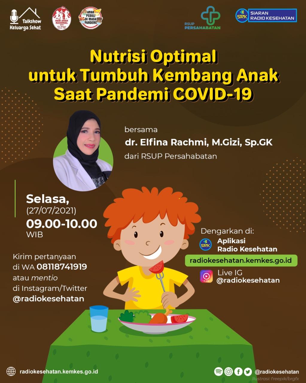 Nutrisi Optimal Untuk Tumbuh Kembang Anak Saat Pandemi Covid-19