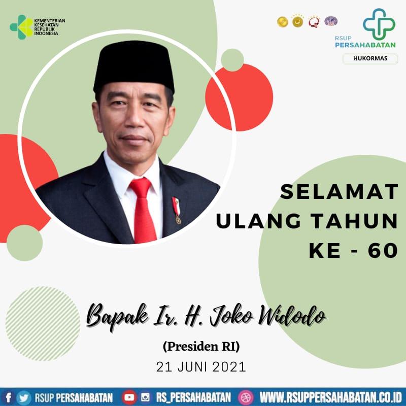 Selamat Ulang Tahun ke-60 Bapak Presiden Republik Indonesia  Ir. H. Joko Widodo