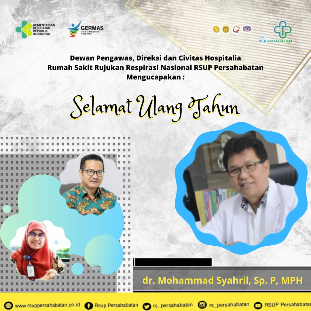 Selamat Ulang Tahun dr. Mohammad Syahril, Sp.P, MPH