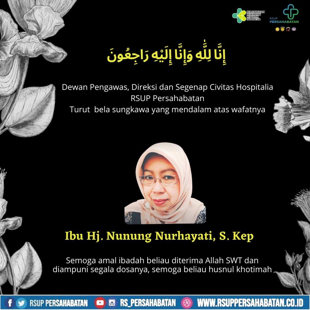 Turut Berduka Cita Atas Wafatnya Ibu Hj Nunung Nurhayati, S.Kep