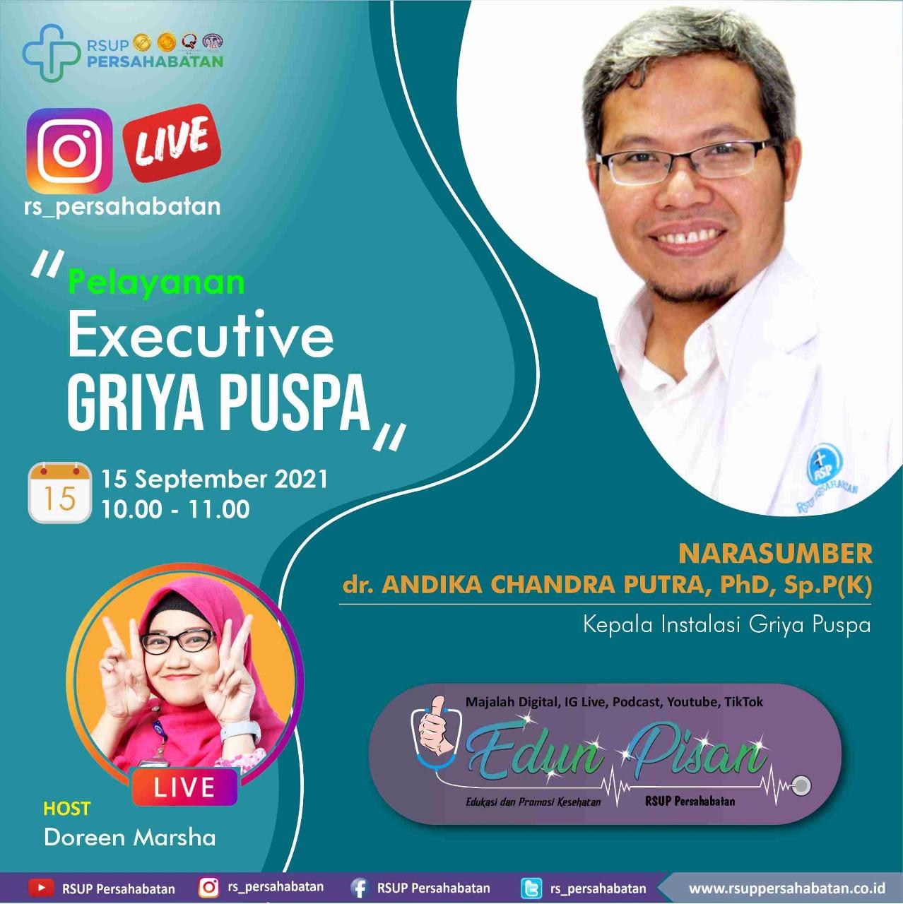 Pelayanan Executive Griya Puspa