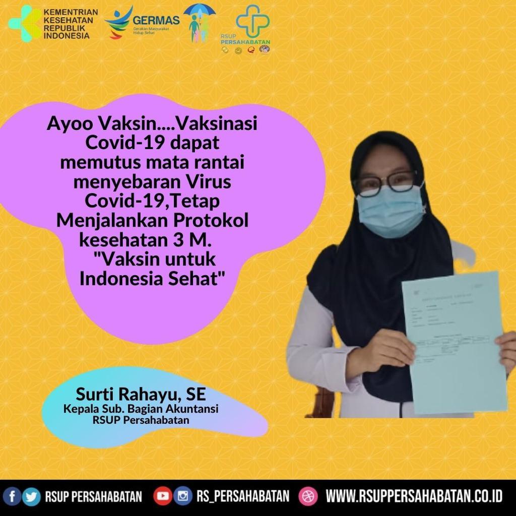 Vaksinasi untuk Indonesia sehat dan tetap menjaga protokol kesehatan